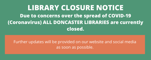 Library Closure Notice - All Libraries are currently closed