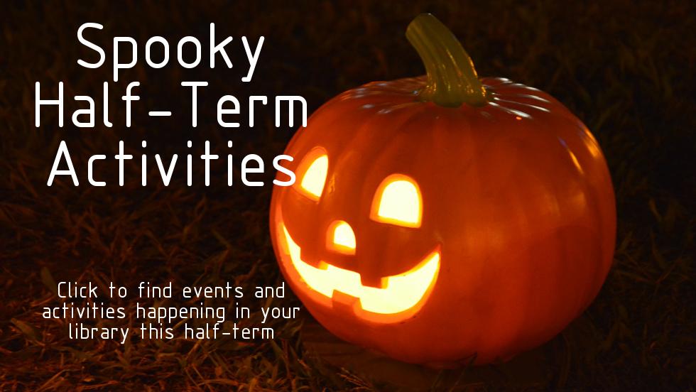 Half-term Halloween Events