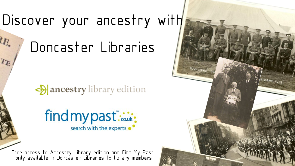 Discover your Ancestry with Doncaster Libraries