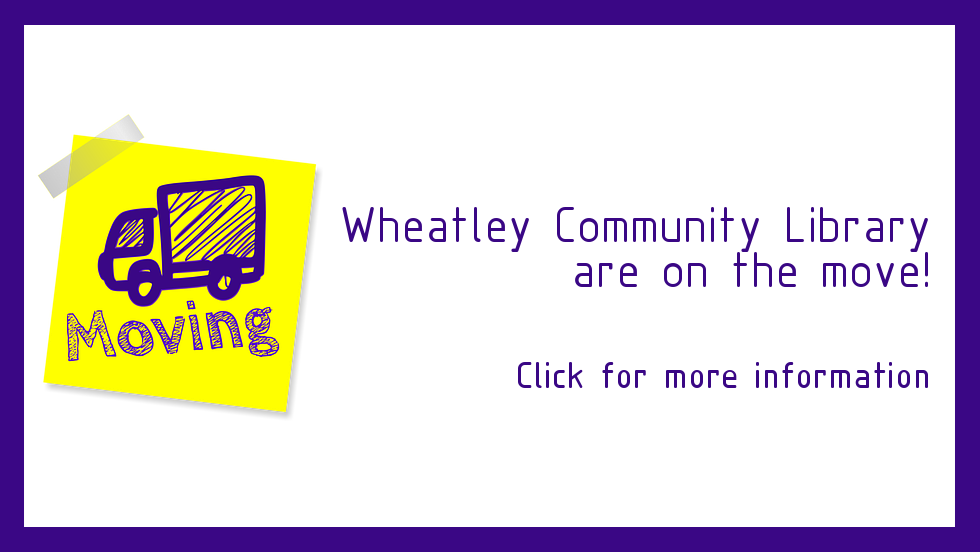 Wheatley Community Library moving