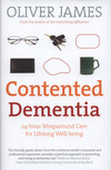 Contented dementia, 24-hour wraparound care for lifelong well-being