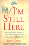I'm still here, a breakthrough approach to understanding someone living with Alzheimer's