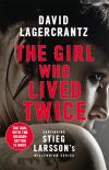 The girl who lived twice, a new dragon tattoo story