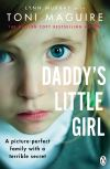 Daddy's little girl, a picture-perfect family with a terrible secret
