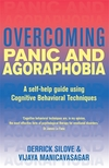 Overcoming panic and agoraphobia, a self-help guide using cognitive behavioral techniques