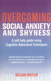Overcoming social anxiety and shyness, a self-help guide using Cognitive Behavioural Techniques